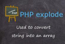 Photo of تابع explode در php و شکستن رشتۀ متنی توسط آن